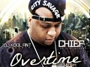 Chief of City Savage & DJ Kool Ant - Overtime