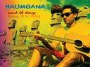 "Haumoana Album ""Land Of Kings"""