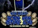 1345778453 new money born 2 win refuse 2 lose tha beginning  front large