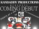Kandaddy Productions COMING DEBUT SHOW!!