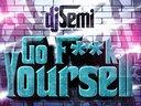 DJ Semi - Go Fuck Yourself feat. Chris Webby