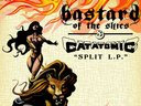 Bastard of the Skies/ Catatomic Split LP