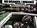 No Brakes/Breaks the Mixtape Hosted by DJ Cocoa Chanelle. Download it today for FREE. http://www.dat