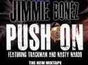 "Jimmie Bonez ""Push On"" ft Trackman & Nasty Nardo"