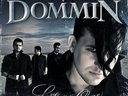 "Dommin - ""Love Is Gone"" album cover due out Summer 2009"
