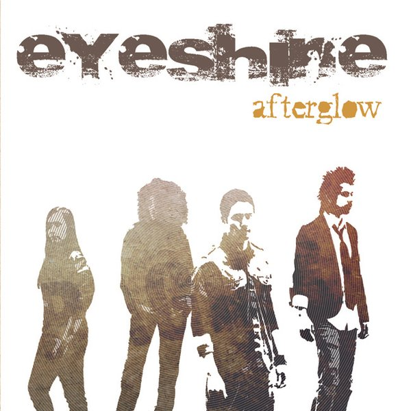 Afterglow by Eyeshine | ReverbNation