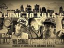 *Official Single* Welcome II Killa City ft. JL (of B.Hood), D-Loc, Wild Child & Ovadose
