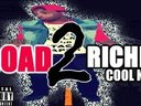 Road2Riches Mixtape on the way