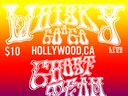 old school style flyer for our first Whisk A Go Go Hollywood show