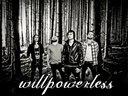 WILLPOWERLESS