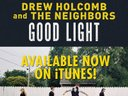 """Good Light"" ON iTUNES NOW!"