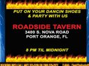 We're gonna Rock Ya' At the Roadside Tavern, Bring Yo' Dancin' Shoes!