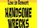 Handsome Wrecks live in concert