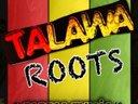 TALAWA ROOTS