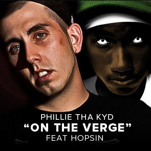Phillie Tha Kyd - On The Verge Ft Hopsin by Street Kingz Ent