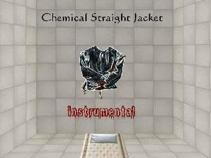 Chemical Straight Jacket | ReverbNation