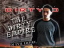 "THE DIRTY EMPIRE ""AVAILABLE NOW"""