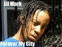 Check out that boy Lil Mark aka Rideout on his single Forever My City!!