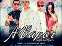 """""""A vapor"""" Remix Taito """"La Eminencia"""", Mr.Frank, Gabyson & Candie Williams"""