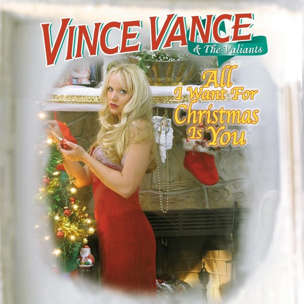 vince vance the valiants all i want for christmas is you - All I Want For Christmas Is You Original