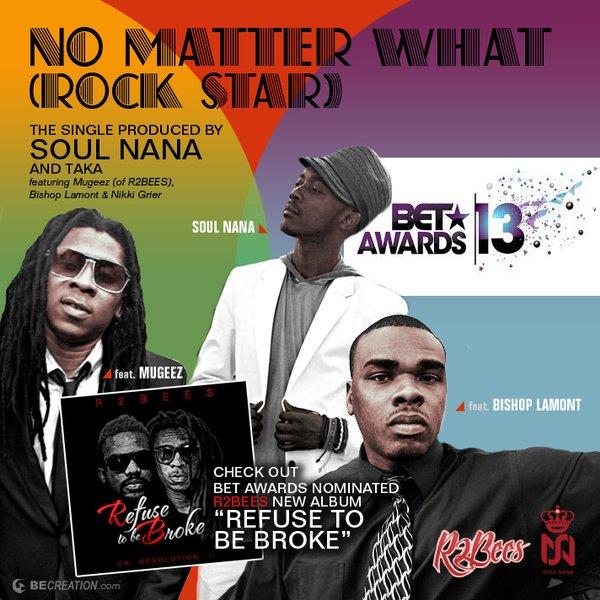 No Matter What ft Mugeez (R2BEES), Bishop Lamont, & Nikki