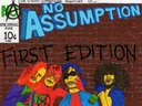 "No Assumption EP ""First Edition"" Coming Soon!"