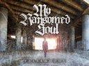 """My Ransomed Soul - """"Falsehoods"""" - 2013"""