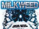 Milkweed (2009)