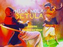 SETULA - Nick Nola ft Vampino and Viboyo