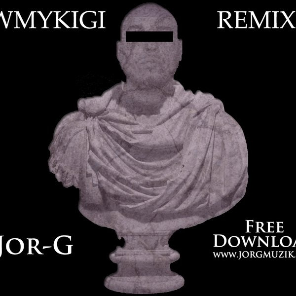 Fwmykigi remix by jorgmuzik reverbnation jorgmuzik malvernweather Choice Image