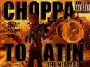 Choppa Toatin' O: The Mixtape