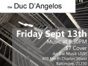 The Duc D'Angelos Live featuring Rashidi Omari at An Die Musik in Baltimore, MD September 13, 2013