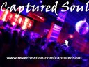"Capture great dance music - ""Captured Soul."""