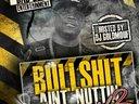 DOWNLOAD BULLSHIT AIN'T NUTTIN VOL. 2 & 3 ON DATPIFF.COM FOR FREE!!!!!!!!!!