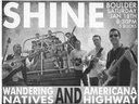 Playing 1/18 at Shine in Boulder