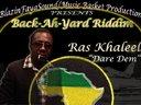 """""""Dare Dem"""" by Ras Khaleel   [Back-Ah-Yard Riddim]"""