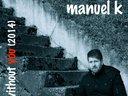 Manuel K - Live Without You - Single 2014