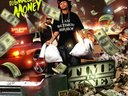 Time I$ Money Hosted by DJ SMALLZ & Southern Smoke Cover