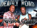 Deadly Road by Navino & Craiggis