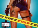 Hot Action Cop's Self Titled Album