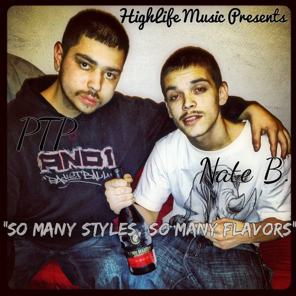 Nate B  & PTP (HighLife Music) - So Many Styles, So Many