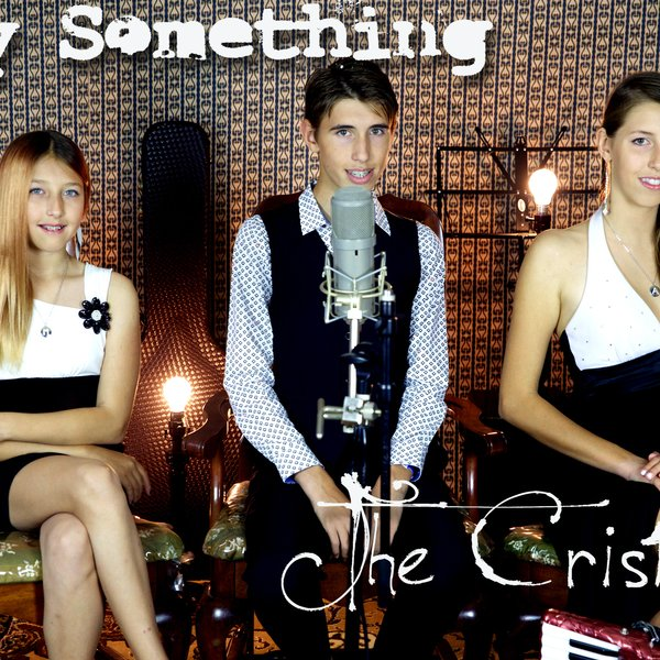 Say Something - The Cristeas - Acoustic by LILIAC | ReverbNation