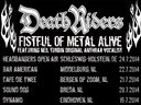 DeathRiders 30 Years Fistful Of Metal Alive Europe Tour 2014