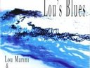 "Cover of ""Lou's Blues"" CD, by Lou Marini, produced by Ray Reach"
