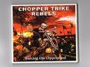 Chopper Trike Rebels - Waking the oppressed CD