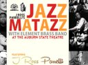 Jazz Matazz Jan 24th at Auburn State Theater live with Element Brass Band