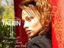 """Talein Debut CD """"Don't Turn Your Back On God"""""""