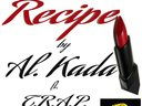 Recipe by Al. Kada ft. TRAP