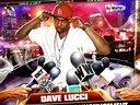 """""""iTs Ya Man Dave Lucci"""""""