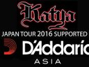 KATYA JAPAN TOUR 2016 SUPPORTED BY Daddario ASIA